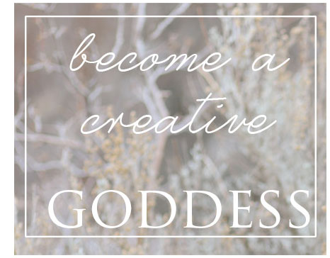 become a creative goddess